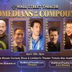 The Comedians of Compound Media LIVE AUDIENCE SHOW from The Wall St. Theater